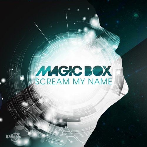 Magic Box-Scream My Name-WEB-2014-UKHx Download