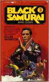 Killer warrior (Black Samurai), Olden, Marc