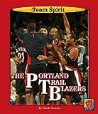 The Portland Trailblazers (Team Spirit)