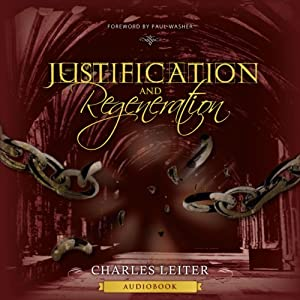 Justification and Regeneration (Expanded Edition) Audiobook