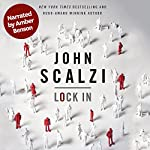 Lock In (Narrated by Amber Benson) | John Scalzi