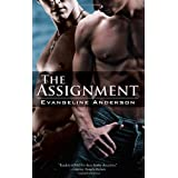 "The Assignmentvon ""Evangeline Anderson"""
