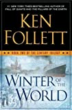 Winter of the World (Century Trilogy) Winter of the World