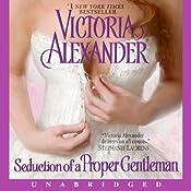 Seduction of a Proper Gentleman | [Victoria Alexander]