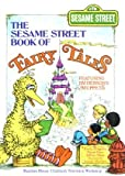 img - for The Sesame Street Book of Fairy Tales: Featuring Jim Henson's Muppets book / textbook / text book