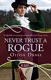 Never Trust a Rogue (Rouge Regency Romance)