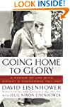 Going Home To Glory: A Memoir of Life...