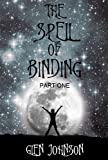 The Spell of Binding. (Part One.)