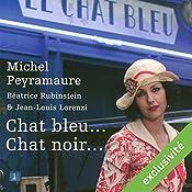 Chat bleu... chat noir... (L'orange de Noël 3) | Michel Peyramaure