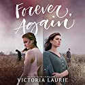 Forever, Again Audiobook by Victoria Laurie Narrated by Rebecca Gibel, Rachel Dulude, Charlie Thurston