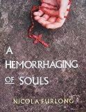 A Hemorrhaging of Souls