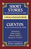 Short Stories by the Generation of 1898/Cuentos de la Generacion de 1898: A Dual-Language Book (Dover Dual Language Spanish) (0486436829) by Unamuno, Miguel de