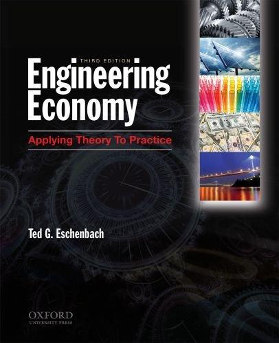 Engineering Economy: Applying Theory to Practice, 3rd...