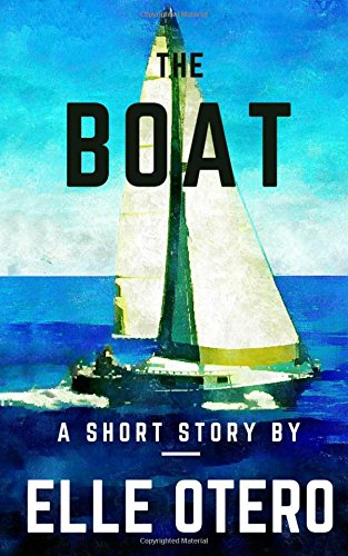 The Boat: A Short Story