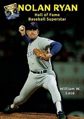 Nolan Ryan: Hall of Fame Baseball Superstar (Hall of Fame Sports Greats)