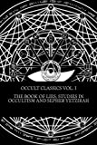 img - for Occult Classics Vol. I - The Book of Lies, Studies In Occultism and Sepher Yetzirah book / textbook / text book