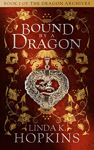 Book: Bound by a Dragon by Linda K. Hopkins