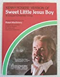 img - for Kenny Rogers' Version of Sweet Little Jesus Boy, a Gospel-christmas Song for Easy Piano with Lyrics book / textbook / text book