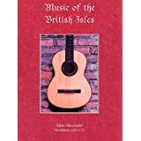 Allan Alexander: Music Of The British Isles. Für Gitarrentabulatur, Gitarre