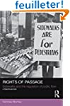 Rights of Passage: Sidewalks and the...