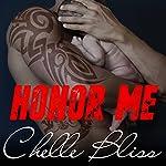 Honor Me: Men of Inked, Book 6 | Chelle Bliss