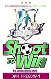 Shoot to Win (Jamie Johnson Series)