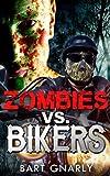 Zombies VS Bikers
