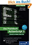 Das Praxisbuch ActionScript 3: Aktuel...