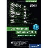 """Das Praxisbuch ActionScript 3: Aktuell zu Adobe Flash CS4 (Galileo Design)von """"Tobias Hauser"""""""