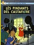 PINDANTS D�L CASTAFIORE (L�S) : LES B...