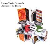 Around the Block LawnChair Generals