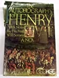 The Autobiography of Henry VIII: With Notes By His Fool, Will Somers (0312061455) by Margaret George