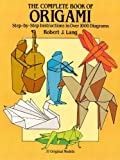 The Complete Book of Origami: Step-by Step Instructions in Over 1000 Diagrams (Dover Origami Papercraft)