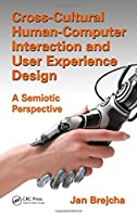 Cross-Cultural Human-Computer Interaction and User Experience Design Front Cover
