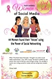 img - for Empowered Women of Social Media: 44 Women found their