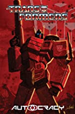 Transformers: Autocracy