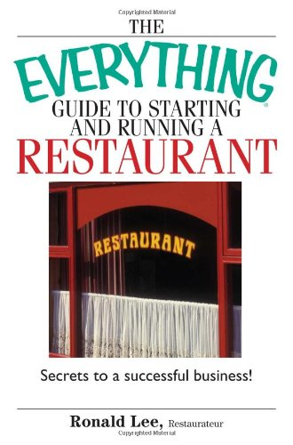 The Everything Guide To Starting And Running A Restaurant: Secrets To A Successful Business! front-515615