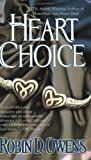 Heart Choice (Celta's HeartMates, Book 4) (0425203964) by Owens, Robin D.