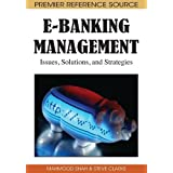 E-Banking Management: Issues, Solutions, and Strategies ~ Mahmood Shah