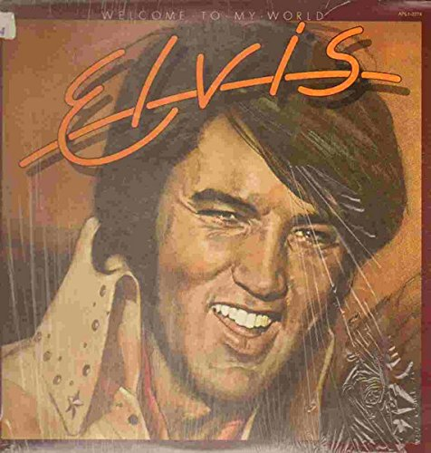 Elvis Presley - Welcome To My World - Zortam Music