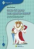 img - for Onde Foi Parar Meu Guarda-Chuva - Cole  o Passelivre (Em Portuguese do Brasil) book / textbook / text book