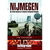 Nijmegen: Battleground Europe World War II - Grave and Groesbeekby Tim Saunders