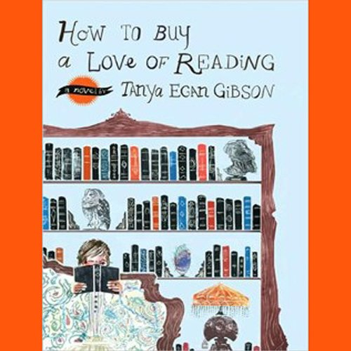 How to Buy a Love of Reading (Audible Audio Edition): Tanya