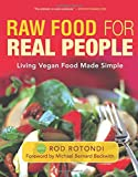 img - for Raw Food for Real People: Living Vegan Food Made Simple book / textbook / text book