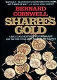 Sharpe's Gold: Richard Sharpe and the Destruction of Almeida, 1810 (Richard Sharpe Adventure Series)