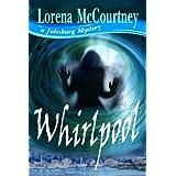 WHIRLPOOL (The Julesburg Mysteries, Book One) ~ Lorena McCourtney