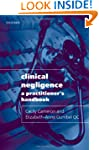 Clinical Negligence: A Practitioner's...