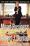 img - for Mean Business: How I Save Bad Companies and Make Good Companies Great book / textbook / text book