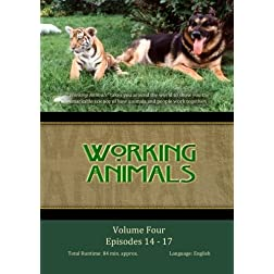 WORKING ANIMALS: Volume Four