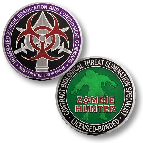 """Integrated Zombie Eradication and Containment Command """"Contract Zombie Hunter"""" Challenge Coin"""